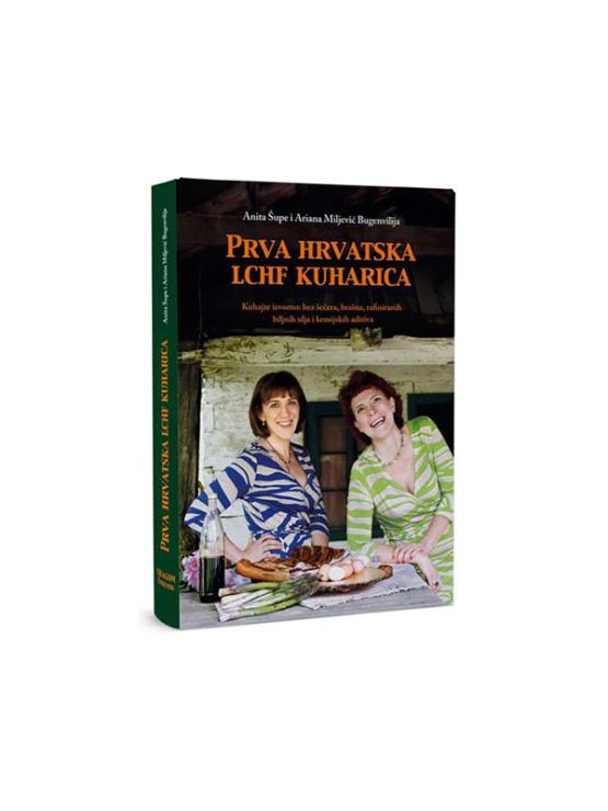 First Croatian LCHF Cookbook by Anita Šupe